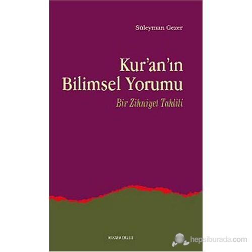 Kur'an'ın Bilimsel Yorumu (Bir Zihniyet Tahlili)