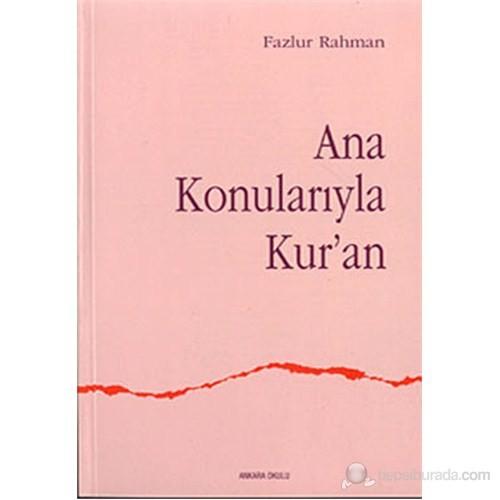 Ana Konularıyla Kur'an (Major Themes of the Qur'an)
