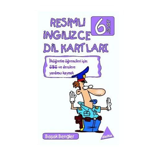 Delta Resimli İngilizce Dil Kartları (6. Sınıf) - Başak Bengier