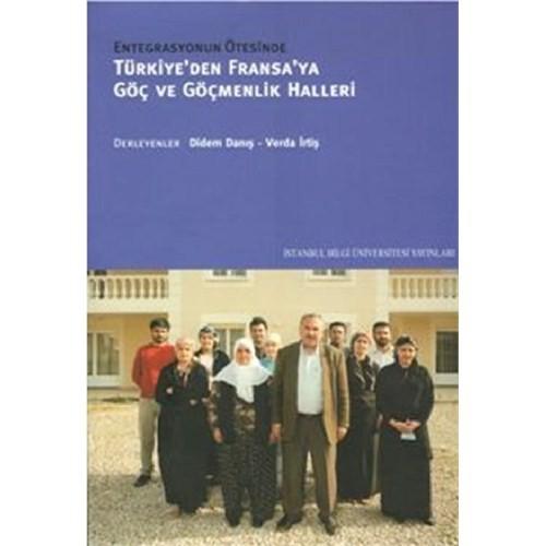 Türkiye'den Fransa'ya Göç Ve Göçmenlik Halleri