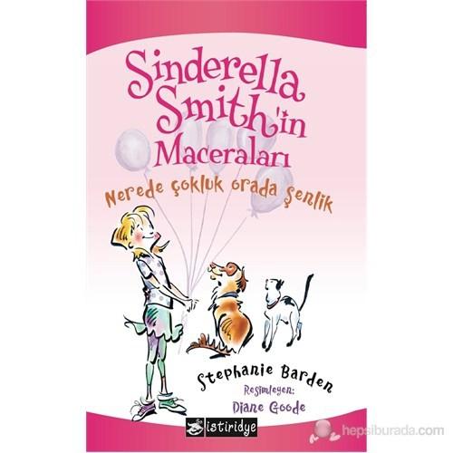 Sinderella Smith'in Maceraları - Nerede Çokluk Orada Şenlik