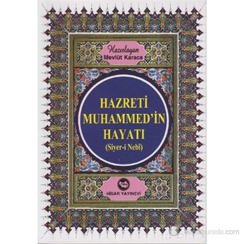 Hazreti Muhammed'in Hayatı (Roman Boy) (Siyer-i Nebi)