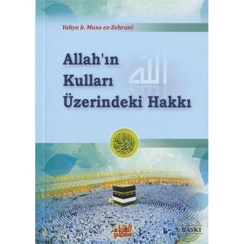 Allah'ın Kulları Üzerindeki Hakkı