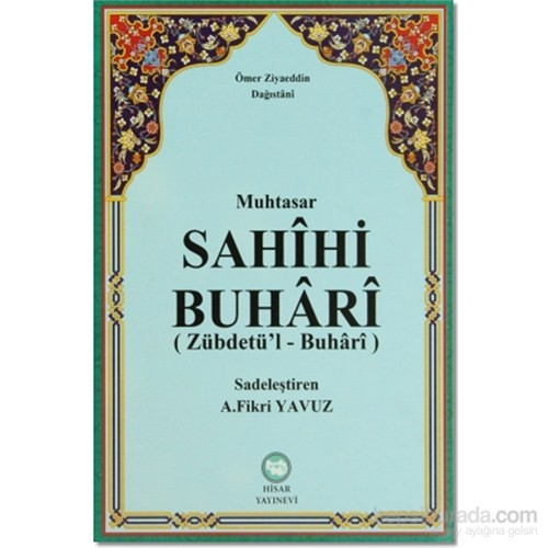 Muhtasar Sahihi Buhari (Zübdetü'l-Buhari)