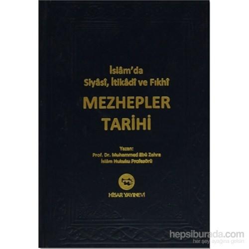 İslam'Da Siyasi, İtikadi Ve Fıkhi Mezhepler Tarihi-Muhammed Ebu Zehra