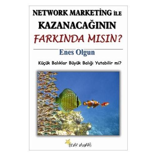 Network Marketing İle Kazanacağının Farkında Mısın? - Enes Olgun