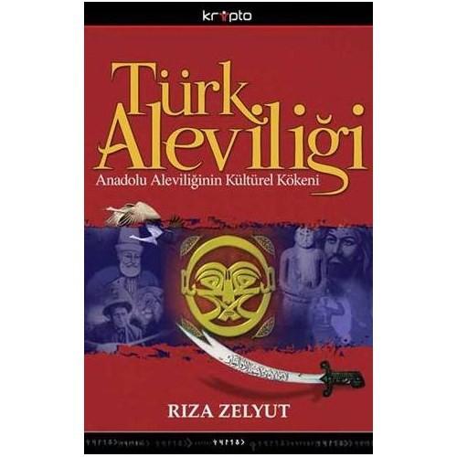 Türk Aleviliği - Anadolu Aleviliğinin Kültürel Kökeni
