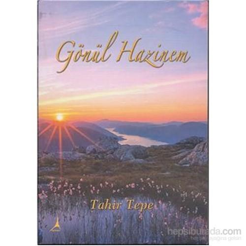 Gönül Hazinem-Tahir Tepe