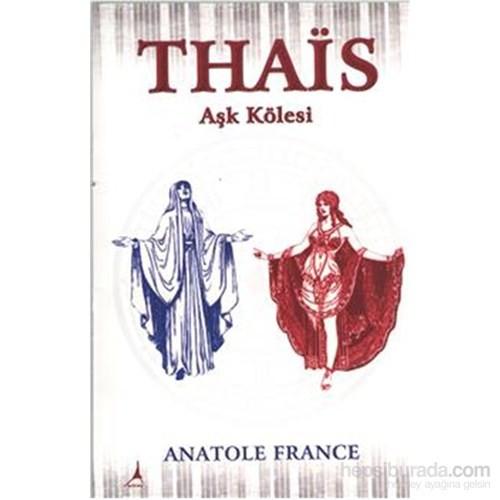 Thais Aşk Kölesi-Anatole France