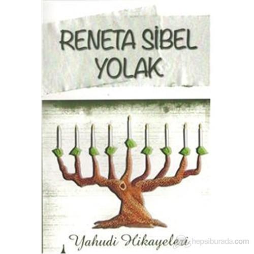 Yahudi Hikayeleri-Reneta Sibel Yolak