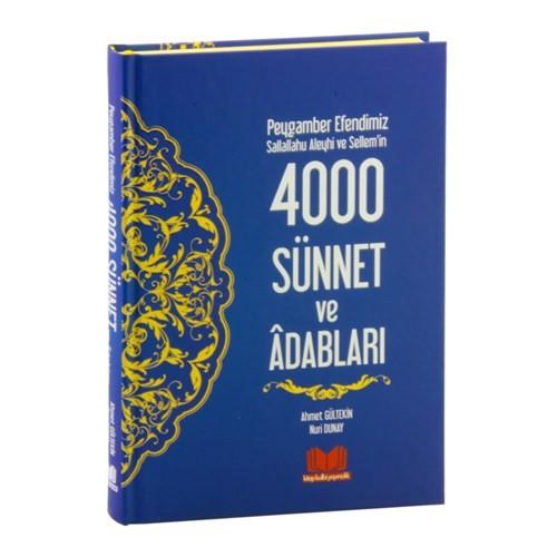 Peygamber Efendimiz (S.A.V)'İn 4000 Sünnet Ve Adabları