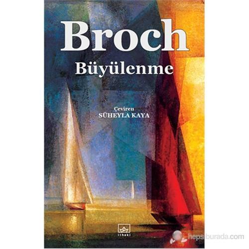 Büyülenme-Hermann Broch