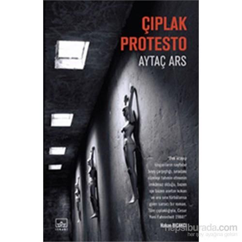 Çıplak Protesto-Aytaç Ars