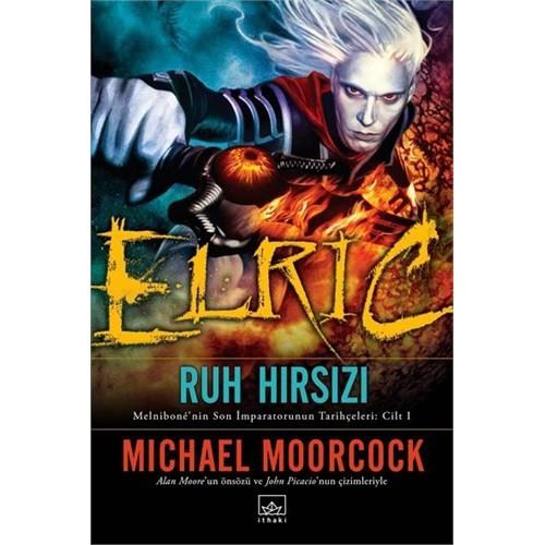 Elric: Ruh Hırsızı - Michael Moorcock