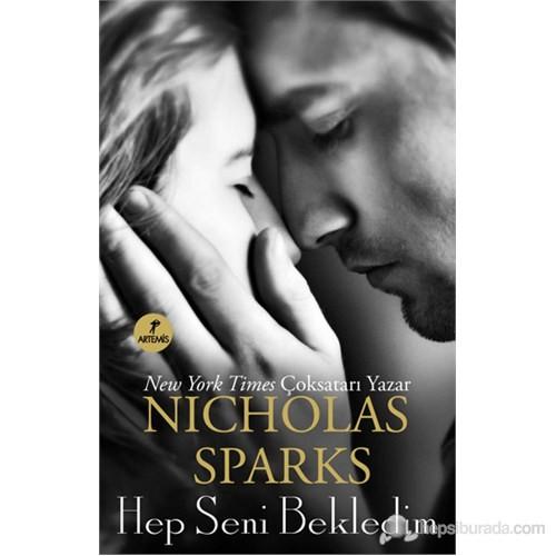 Hep Seni Bekledim-Nicholas Sparks