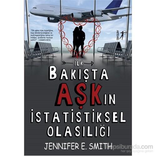 İlk Bakışta Aşk'In İstatistiksel Olasılığı-Jennifer E. Smith
