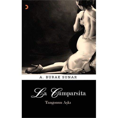 La Cumparsita - Tangonun Aşkı