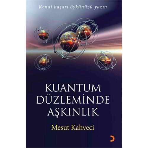 Kuantum Düzleminde Aşkınlık