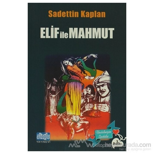 Elif İle Mahmut-Sadettin Kaplan