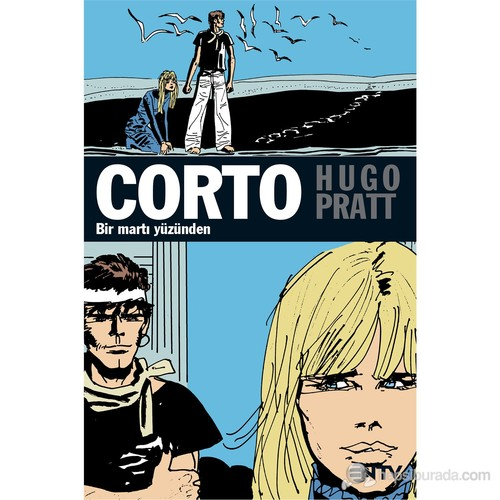 Corto Maltese: Bir Martı Yüzünden