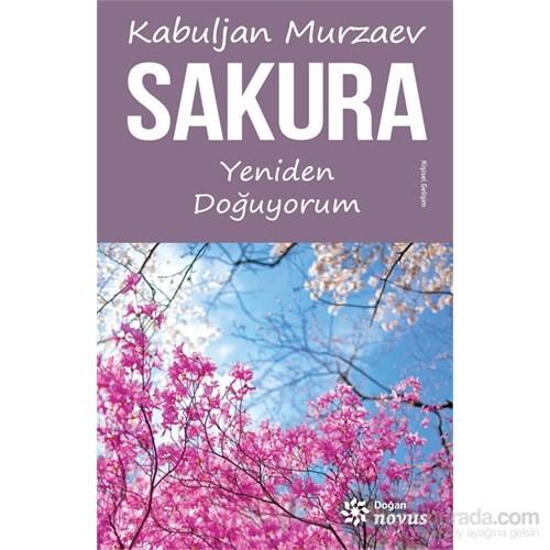 Sakura - Yeniden Doğuyorum-Kabuljan Murzaev