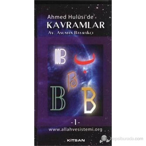 Ahmed Hulusi'de Kavramlar B 1.Cilt