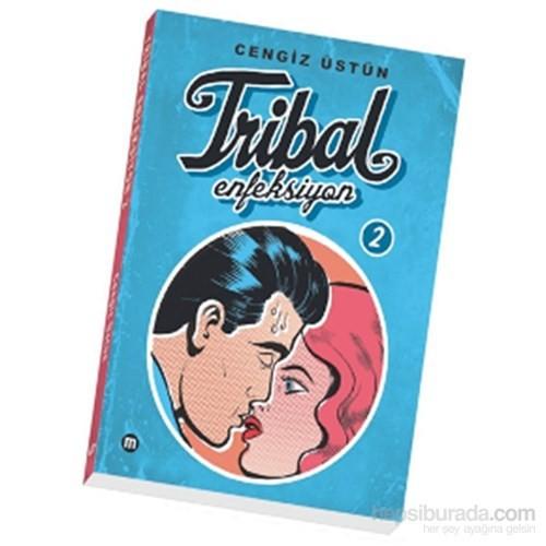 Tribal Enfeksiyon 2