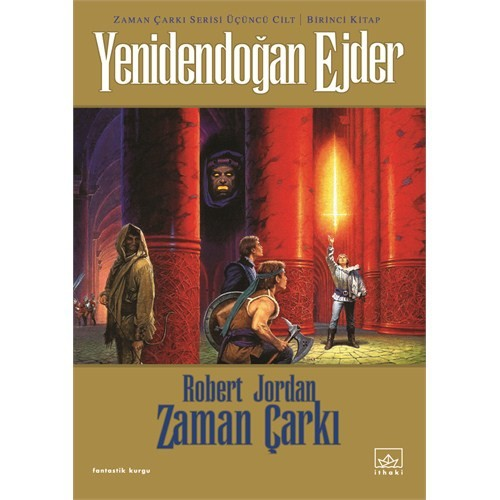 Yenidendoğan Ejder - Zaman Çarkı 3 - 1.Kitap - Robert Jordan