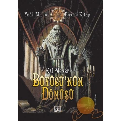 Büyücü'nün Dönüşü - Yedi Mühür Birinci Kitap
