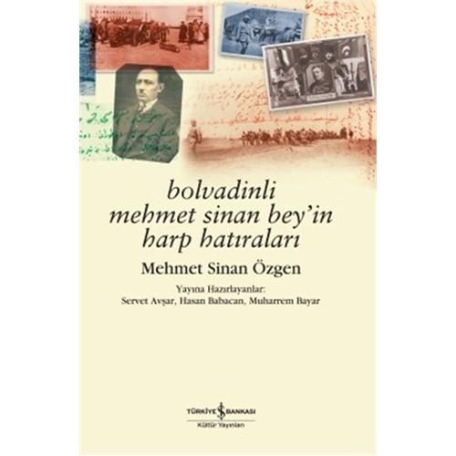 Bolvadinli Mehmet Sinan Beyin Harp Hatıraları