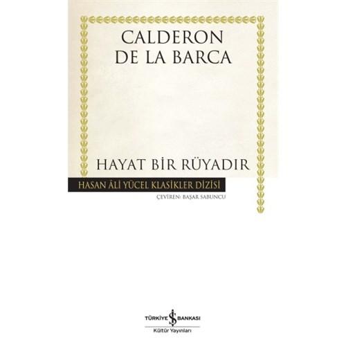 Hayat Bir Rüyadır-Calderon De La Barca