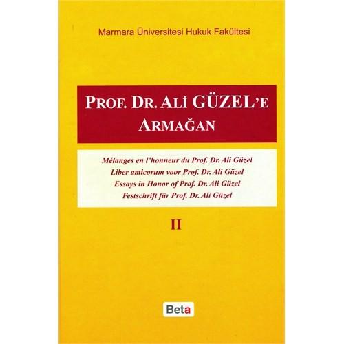 Prof.Dr. Ali Güzel'e Armağan Cilt II