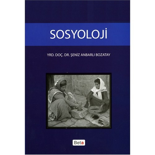 Sosyoloji - Şeniz Anbarlı Bozatay
