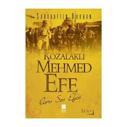 Kozalaklı Mehmed Efe (2. Cilt)-Sabahattin Burhan