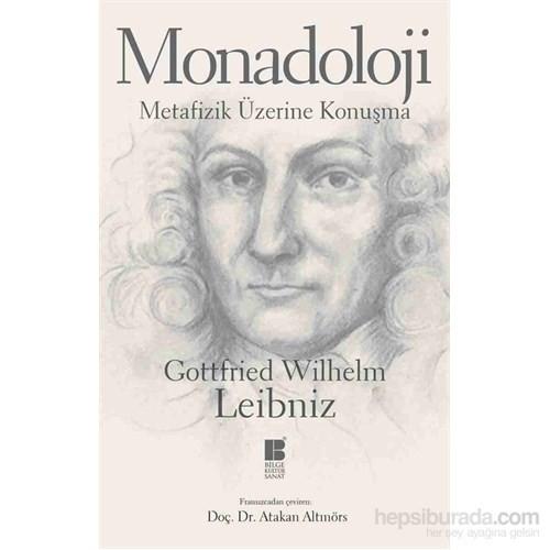 Monadoloji-Metafizik Üzerine Konuşma