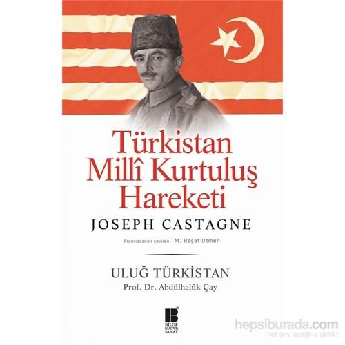 Türkistan Millî Kurtuluş Hareketi Uluğ Türkistan-Abdülhaluk Çay