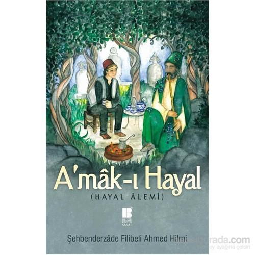 A'mak-ı Hayal (Hayal Alemi)