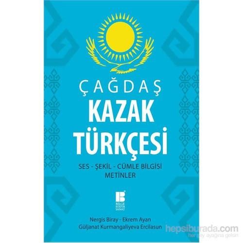 Çağdaş Kazak Türkçesi: Ses-Şekil-Cümle Bilgisi-Metinler