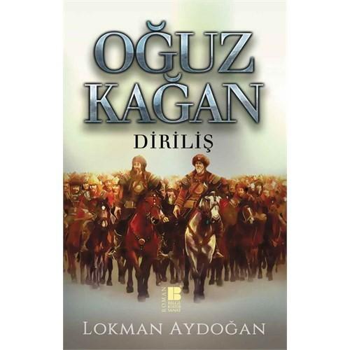 Oğuz Kağan: Diriliş - Lokman Aydoğan