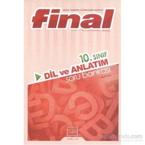 Final 10. Sınıf Dil ve Anlatım Soru Bankası 2014