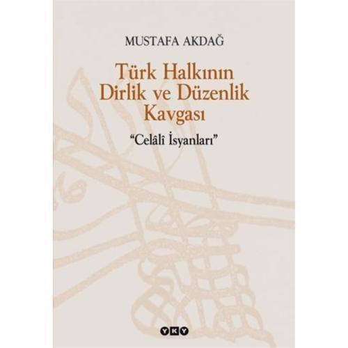"""Türk Halkının Dirlik Ve Düzenlik Kavgası """"Celaliler İsyanları"""""""
