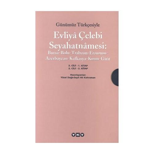 Günümüz Türkçesiyle Evliya Çelebi Seyahatnamesi 2. Cilt (2 Cilt Takım) - Evliya Çelebi