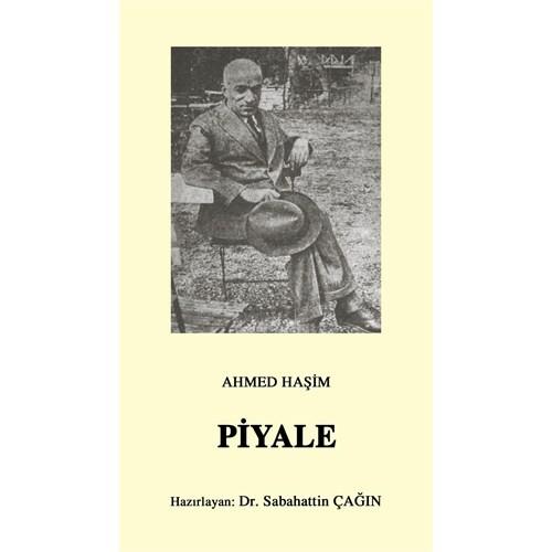 Piyale (Osmanlı Türkçesi Aslı ile Birlikte) - Ahmed Haşim