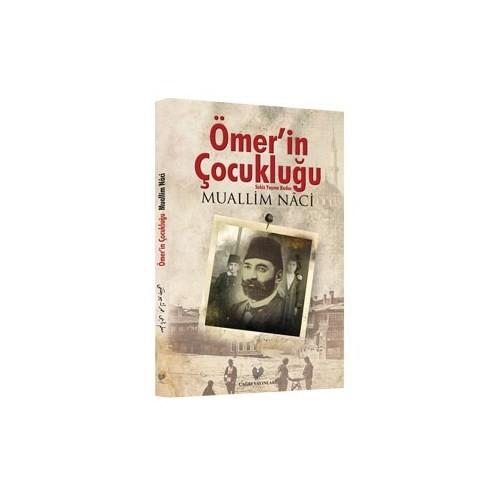 Ömer'in Çocukluğu - (Osmanlıca Aslı ile Birlikte) - Muallim Naci