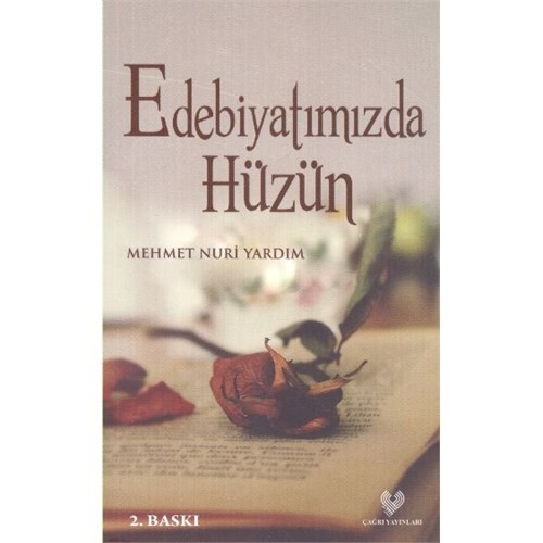 Edebiyatımızda Hüzün - Mehmet Nuri Yardım