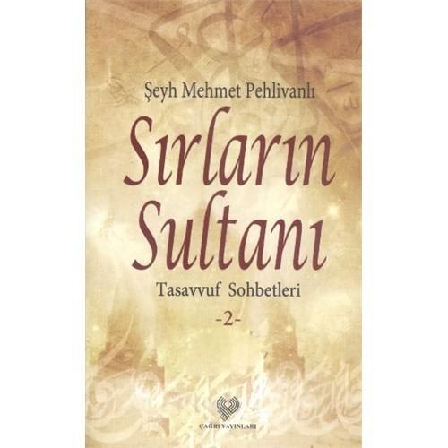 Sırların Sultanı: Tasavvuf Sohbetleri 2