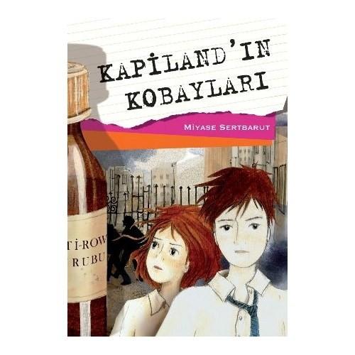 Kapiland'ın Kobayları - Miyase Sertbarut