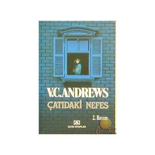 Çatıdaki Nefes ( Dawn ) - V. C. Andrews