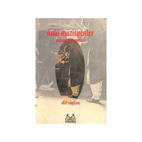 Ünlü Müzisyenler / Yaşamları - Yapıtları