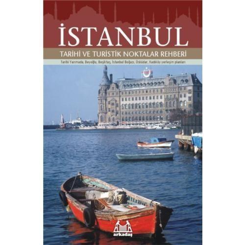 İstanbul - Tarihi Ve Turistik Noktalar Rehberi